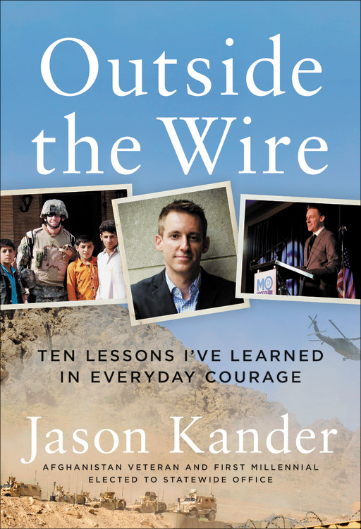 Outside the Wire by Jason Kander   Twelve